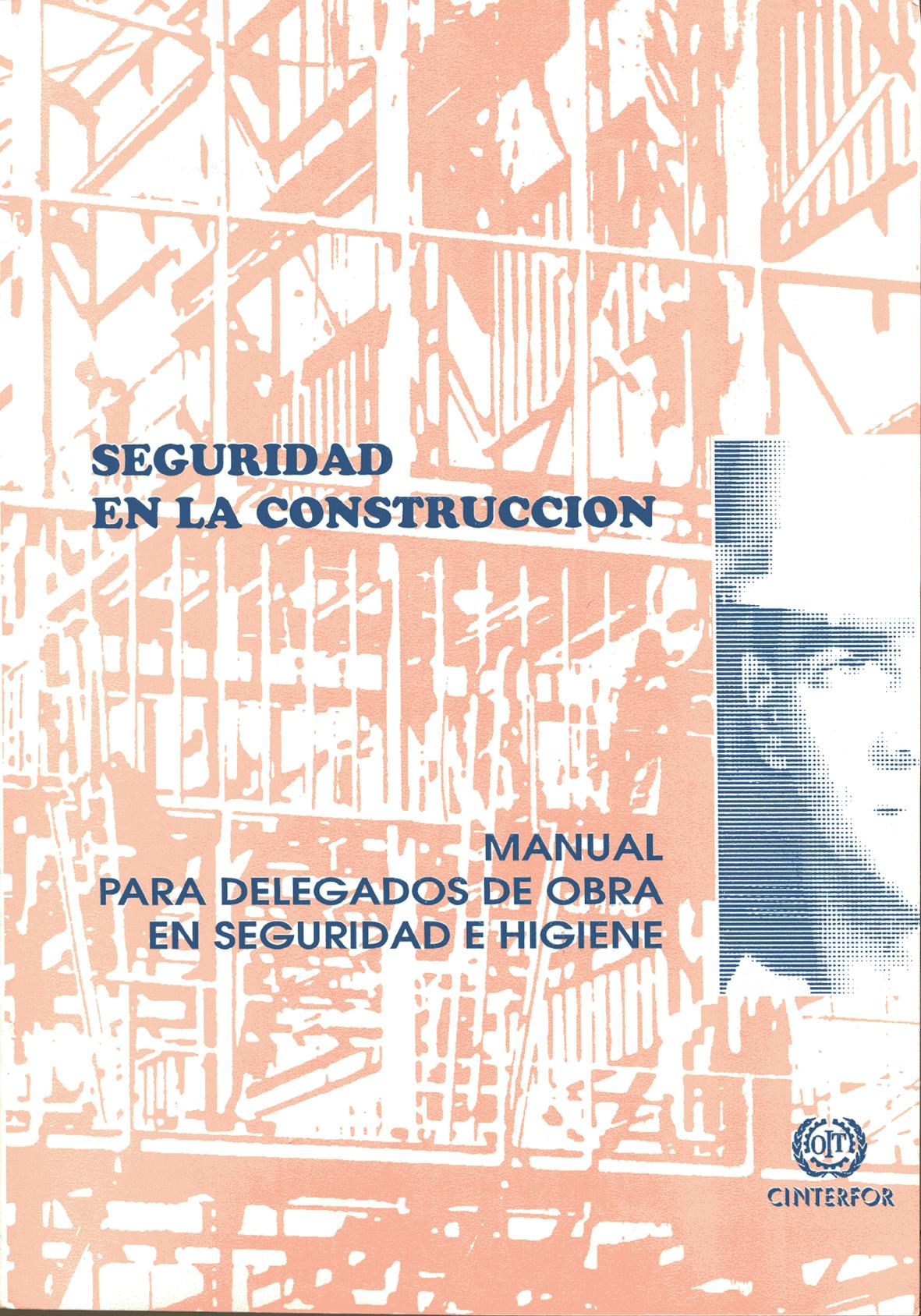Manual para delegados de obra en seguridad e higiene for Manual de construccion