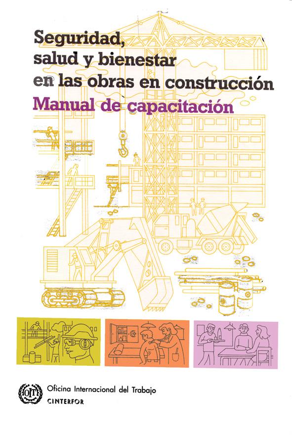 Seguridad, salud y bienestar en las obras en construcción